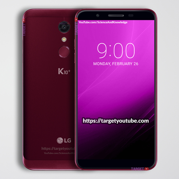 LG K10 Plus 2018 Leaked Design and Phone Specifications!!!