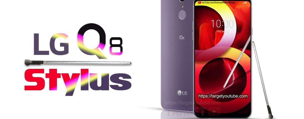 LG Q8 Stylus Official First Look, Phone Specifications