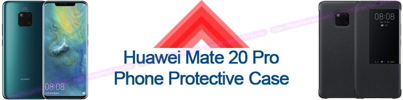 Huawei Mate 20 Pro and Protective Case Buy Online